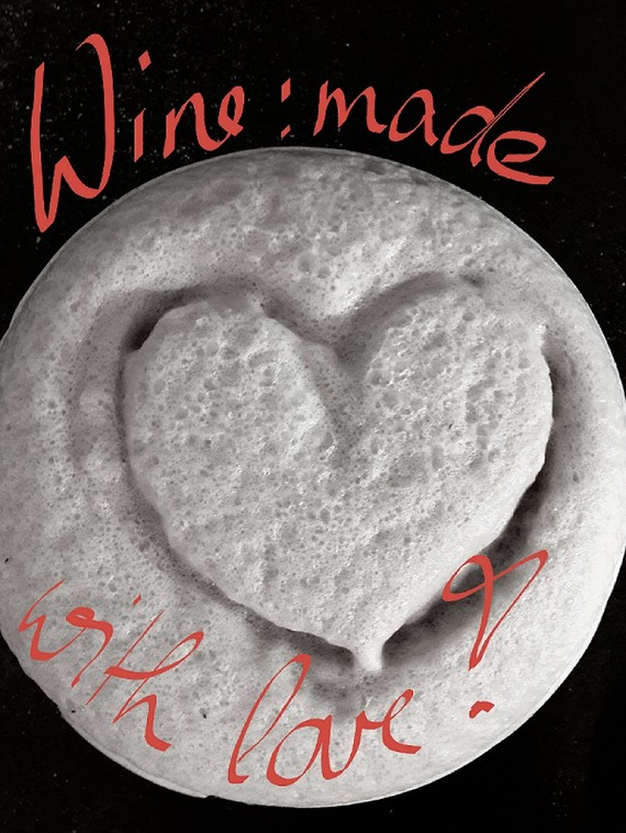 Wine: Made with love!